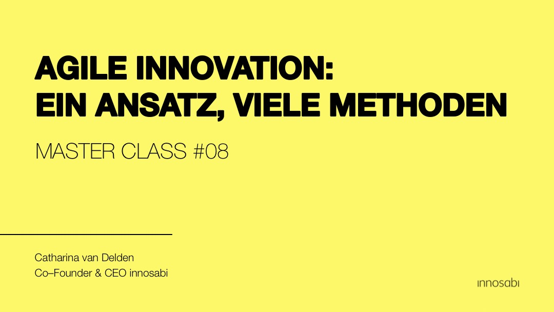 Webcast Agile Innovation Konzept Praxis Methode