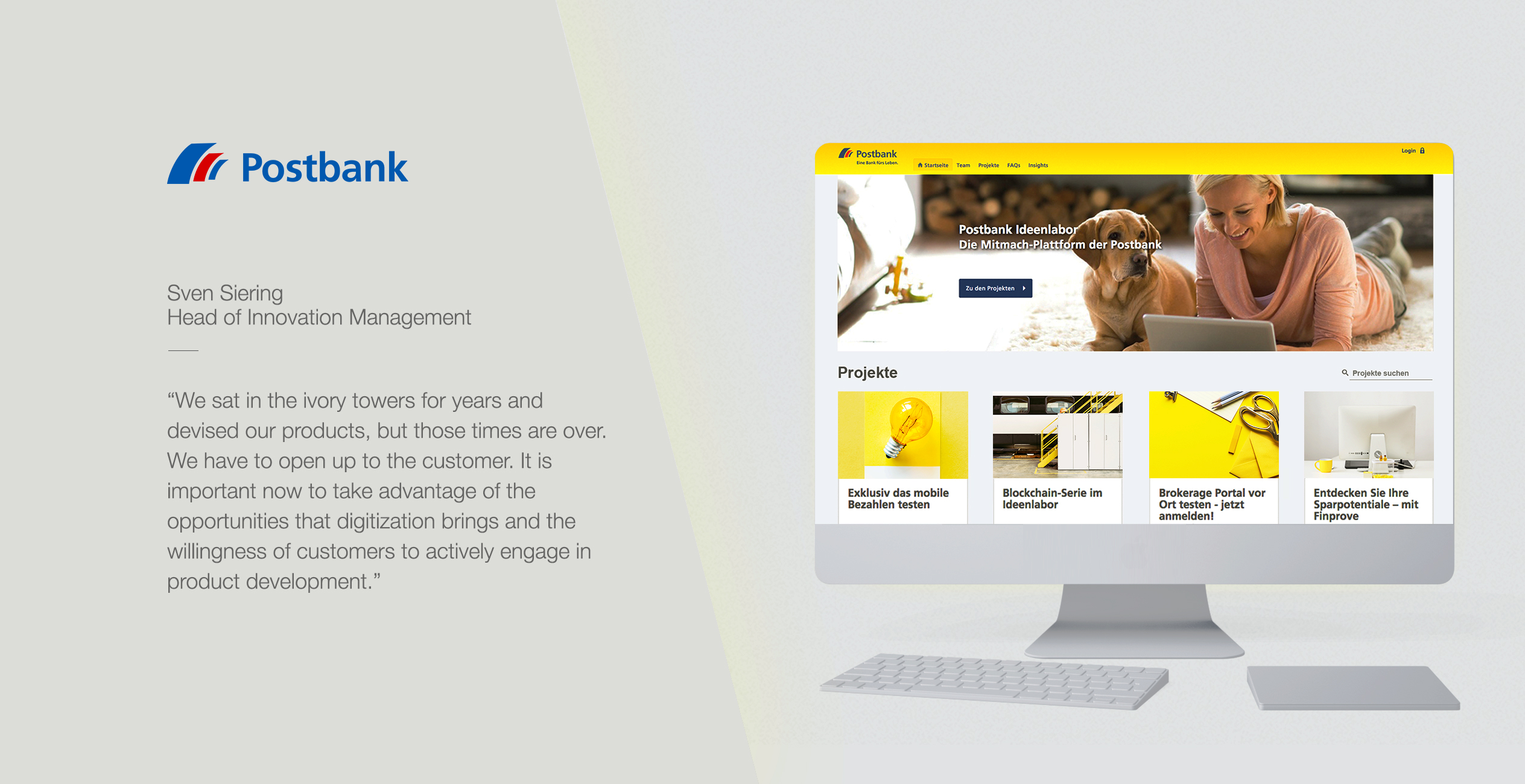Postbank uses innosabi telescope to engage all its customers in the generation of new service ideas and the prototype testing of next-generation, digital offerings. The Ideenlabor is a home to several thousand committed customers who actively shape the future of Postbank with their ideas and feedback.