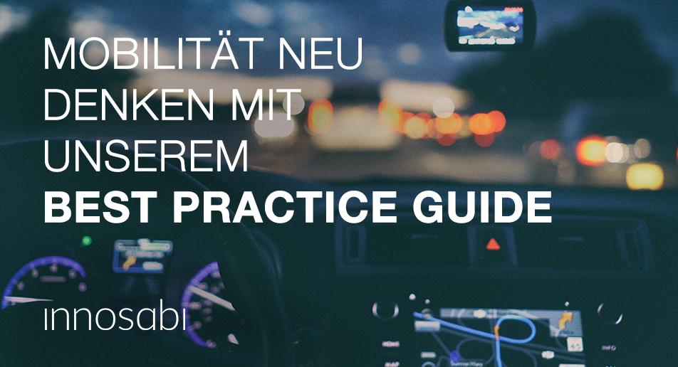Mobilität neu denken mit dem innosabi Best Practice Guide